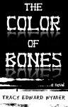 The Color of Bones