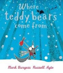 Where Teddy Bears Come