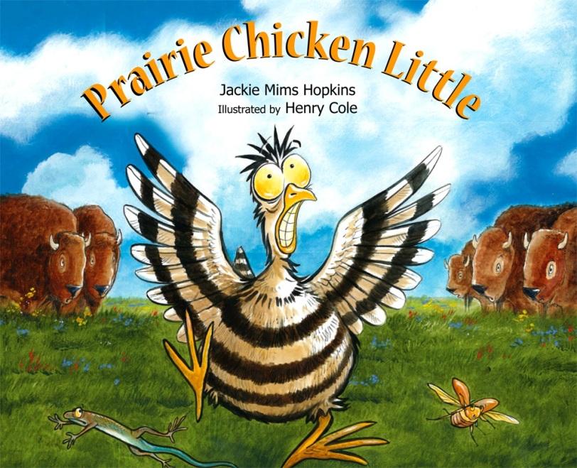 280 Prairie Chicken Little By Jackie Mims Hopkins Kid