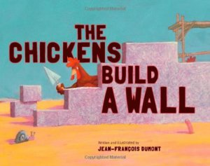 the chickens build a wall