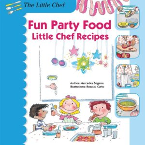 fun party food little chef recipes