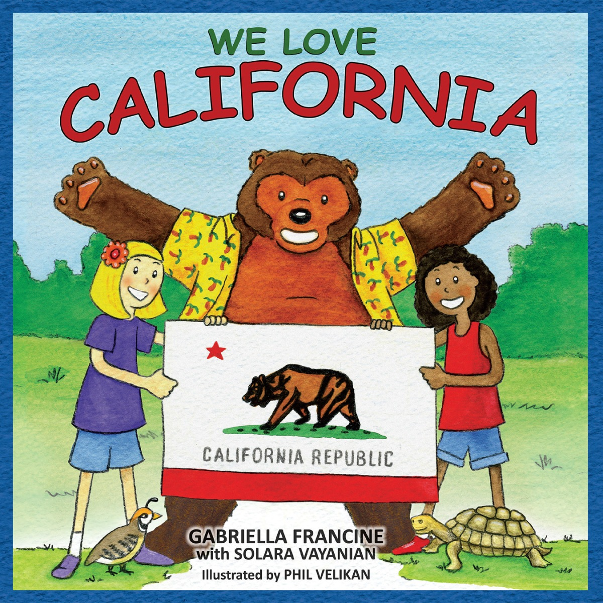 385 We Love California By Gabriella Francine With