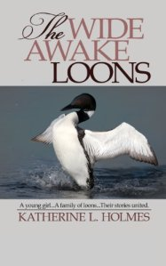Wide Awake      Loons