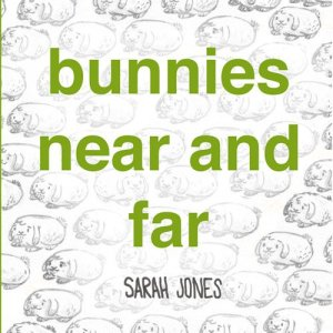 bunnies near and far