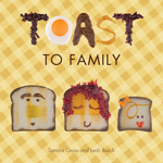 Toast to Family