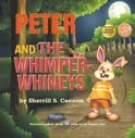 Peter and the Whimper-Wineys