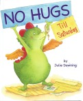 No Hugs Till Saturday