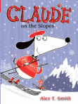 Claude on the Slopes (coming Fall 2014)