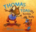 Thomas the Toadilly Terrible Bully