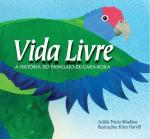 Vida Livre (published in Brazil)