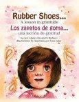 Rubber Shoes... A Lesson in Gratitude (Bilingual)