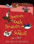 Sparrow, Eagle, Penguin, and Seagull: What Is a Bird?