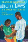Eight Days: A Story of Haiti
