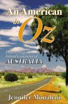 An American in Oz: Discovering the Island Continent of Australia