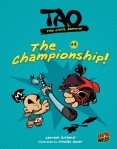 Tao, the Little Samurai #4: The Championship!