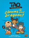 Tao, the Little Samurai #3:  Clowns and Dragons!