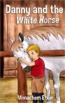 Danny and the White Horse