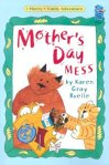 Mother's Day Mess: A Harry & Emily Adventure