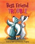 Best Friend Trouble 4/01/2014