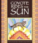 Coyote Rides the Sun: A Native American Folktale