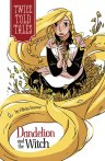 Dandelion and the Witch (Twicetold Tales)
