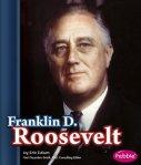 Franklin D. Roosevelt (Presidential Biographies)