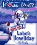 The Adventures of Lovable Lobo, #4:  Lobo's Howliday