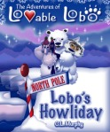 The Adventures of Lovable Lobo, #4:  Lobo's Howliday