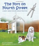 The Fort on Fourth Street: A Story About the Six Simple Machines