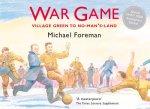 War Game: Village Green to No-Man's-Land (ages 8 to 10)