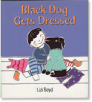 Black Dog Gets Dresssed