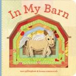 In My Barn  978-1-4521-0641-0