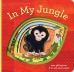 In My Jungle  978-0-8118-7716-9