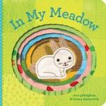 In My Meadow  978-0-8118-7338-3