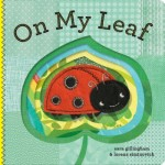 On My Leaf  978-1-4521-0813-1