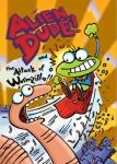 Alien Dude! #1: Alien Dude! and the Attack of Wormzilla!!