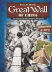 Building the Great Wall of China by Allison Lassieur