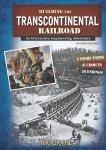 Building the Transcontinental Railroad by Steven Otfinoski