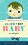 Snuggle the Baby - 2014