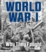 WWI Why They Fought