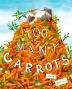 CAPSTONE_TOOMANYCARROTS_PINTEREST_BookCover_735x917_001_002_DEC15