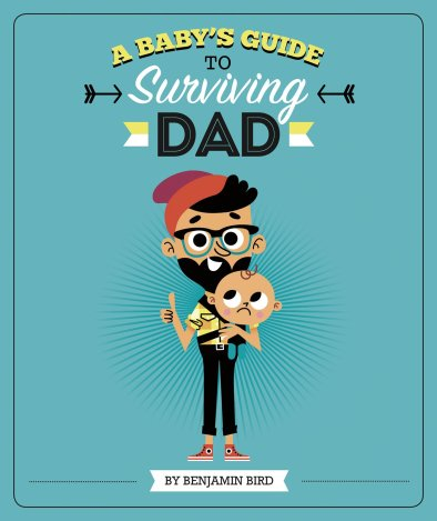 a babys guide to surviving dad cover 1