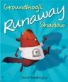 groundhogs-runaway-shadow-cvr